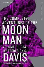 The Complete Adventures of the Moon Man, Volume 3: 1934 by Davis, Frederick C.