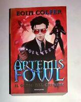 Artemis Fowl. Il genio del crimine - Eoin Colfer -  Mondadori, 2011