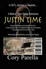 Justin Time by Cory Parella (2014, Paperback)