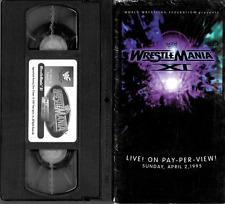 Wrestlemania XI April 2, 1995 VHS 180 minutes Titan Sports 1997 WWF WWE