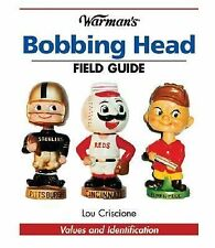 Warman's Bobbing Head Field Guide: Values And Identification (Warman's-ExLibrary