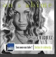 CD SINGLE 3 TITRES--JESSICA MARQUEZ--ON S'ABIME--2007--NEUF / SEALED