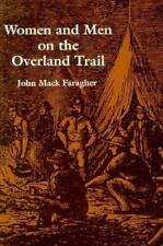 Women and Men on the Overland Trail (Yale Historical Publications, Miscellany)