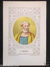 1879 SAN SIRICIO SIRICIUS ANTICA STAMPA CROMOLITOGRAFIA PAPA PAPI POPE D246 m