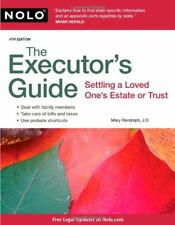 The Executors Guide: Settling a Loved Ones Estat