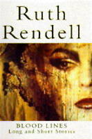 Blood Lines: Long and Short Stories, Rendell, Ruth