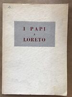 I PAPI A LORETO - AA.vv. - Cong. Un. della Santa Casa - 1959