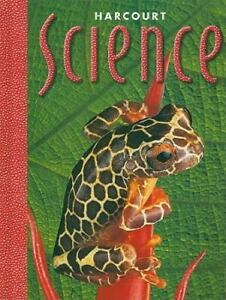 Harcourt Science by Harcourt School Publishers Staff