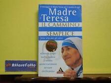 ART 8.051 LIBRO IL CAMMINO SEMPLICE DI MADRE TERESA CON LUCINDA VARDEY 1997