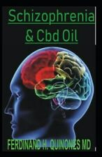 Schizophrenia and CBD Oil: The Absolute Guide on How CBD Oil Works for Schizo...