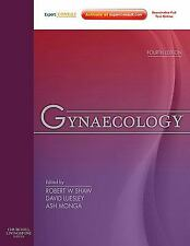 Gynaecology by Shaw, Robert W.