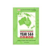 Understanding Year 5 & 6 Maths by Warwick Marlin - Australian curriculum
