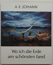 Wo ich die Erde am schönsten fand / A. E. Johann