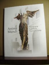 ANIMA MUNDI Memoria Cultura Sussidiarietà.     Credito Bergamasco  2013