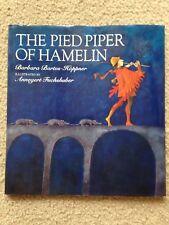 The Pied Piper of Hamelin by Barbara Bartos-Hoppner, Annegert Fuchshuber. HC
