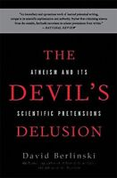 The Devils Delusion Atheism and its Scientific Pretensions