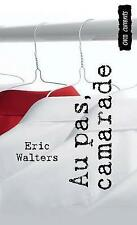 Au pas, camarade: (Branded) (Orca Currents) (French Edition) by Eric Walters