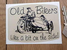 "Old Bikers Like A Bit On The Side. Classic Sidecar STICKER 4"" Bike Motorcycle"