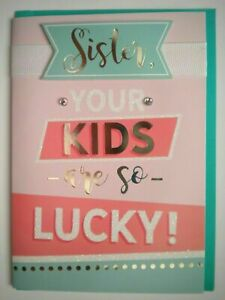 """SISTER, YOUR KIDS ARE SO LUCKY"" 3D MOTHER'S DAY GREETING CARD + GREEN ENVELOPE"