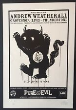 """Pure Evil - """"Stop Living in Fear"""" - Rare A/P Print - 2008"""