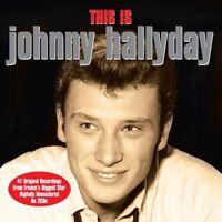 JOHNNY HALLYDAY - THIS IS JOHNNY HALLYDAY 2 CD NEW!