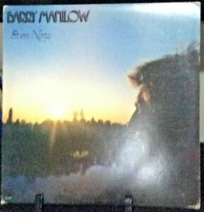 BARRY MANILOW Even Now Album Released 1978 Vinyl/Record  Collection US pressed