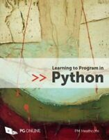 Learning to Program in Python 2017 by P. M. Heathcote 9781910523117 | Brand New