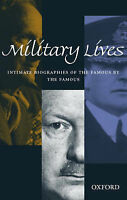 MILITARY LIVES: INTIMATE BIOGRAPHIES OF THE FAMOUS BY THE FAMOUS. , Strachen, He