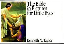 The Bible in Pictures for Little Eyes Kenneth N. Taylor Hardcover