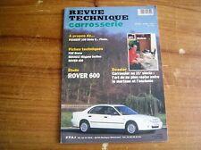 REVUE TECHNIQUE CARROSSERIE RTC ROVER 600