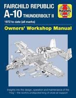 Fairchild Republic A-10 Thunderbolt II by Steve Davies (author)