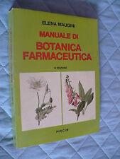 ELENA MAUGINI MANUALE DI BOTANICA FARMACEUTICA VI EDIZIONE 1983 PICCIN EDITORE