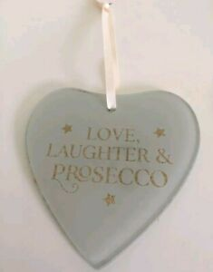 Hanging Heart Love Laughter & Prosecco Or Best Friends Bring Gin Ideal Gift