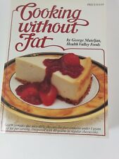 1992-Cooking Without Fat Cookbook Healthy Valley Foods by George Mateljan