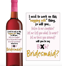 Set of 4 Be my B*tch Bridesmaid Maid of Honor Wine Labels Sticker Wedding