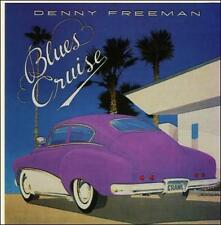 Blues Cruise by Denny Freeman (CD, Oct-1991, Amazing)