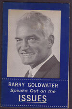 1964 Barry Goldwater Arizonia Speacks Out on the IssuesCampaign 25 pg.Brochure