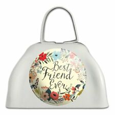 Best Friend Ever Floral White Metal Cowbell Cow Bell Instrument