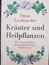 Omas Lexikon der Kräuter und Heilpflanzen Homöopathie Hausmittel