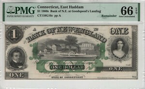 1860 $1 BANK OF NEW ENGLAND EAST HADDAM CONNETICUT OBSOLETE NOTE PMG GEM 66 EPQ