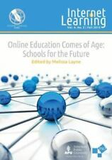 Online Education Comes of Age: Schools for the Future (Paperback or Softback)
