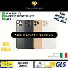🔝Vetro Posteriore Scocca Back Cover Foro Largo Big Hole Apple iPhone 11 Pro max