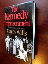 KENNEDY IMPRISONMENT Garry Wills  SIGNED 'Ed' Kennedy LIKE NEW 1st Edition 1982