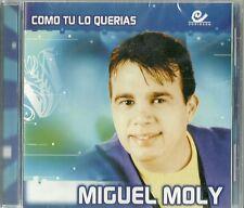 Miguel Moly Como Tu Lo Querias Latin Music CD