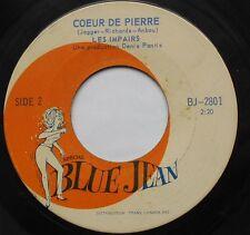 LES IMPAIRS Coeur de pierre (THE ROLLING STONES) CANADA GARAGE 45 LISTEN!!!