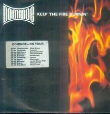"""7"""" Dominoe/Keep The Fire Burnin´ (D)"""