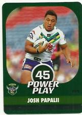 2015 NRL esp POWER PLAY CANBERRA RAIDERS JOSH PAPALII SILVER PARALLEL P29 CARD