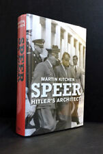 SPEER - HITLER'S ARCHITECT by MARTIN KITCHEN (Yale Univ. Press) Nonfiction - New