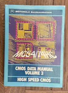 Motorola CMOS Data Book Volume 3 High Speed CMOS