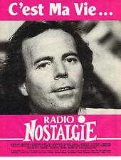 PUBLICITE ADVERTISING 035  1986  RADIO NOSTALGIE   JULIO IGLESIAS